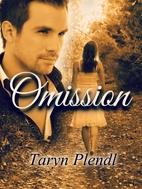 Omission by Taryn Plendl