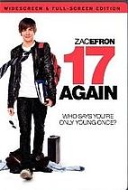 17 Again [2009 film] by Burr Steers