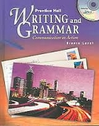 Writing and Grammar: Communication in Action…