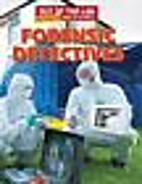 Forensic Detectives (Out of the Lab: Extreme…