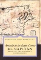 Antonio de los Reyes Correa, el Capitán :…