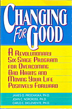 Changing for Good: A Revolutionary Six-Stage…