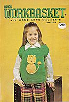 The Workbasket Back Issue Magazine June1974…