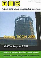 Verslag TICCIH 2009, De SIDAC in Gent, TIC…