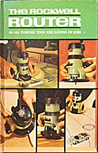The Rockwell Router, an all purpose tool for…