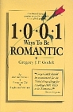 1*0*0*1 Ways to be Romantic by Gregory Godek