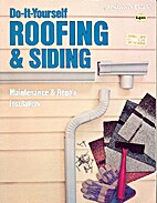 Do-It-Yourself Roofing & Siding by Lee…