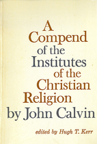 Compend of the Institutes of the Christian…