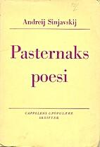 Pasternaks poesi by Andreij Sinjavskij