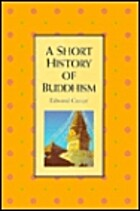 A Short History of Buddhism by Edward Conze