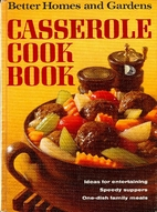Better Homes and Gardens Casserole Cook Book…