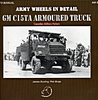 GM C15TA Armoured Truck Canadian Military…