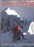 Beyond Everest: Quest for the Seven Summits…