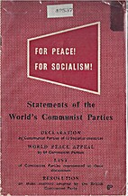 For Peace! For Socialism! Statements of the…