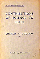 Contributions of science to peace by Charles…