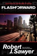 Flashforward by Robert J. Sawyer