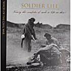 Soldier Life (Voices of the Civil War) by…
