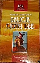 Delicje ciotki Dee by Teresa Hołówka