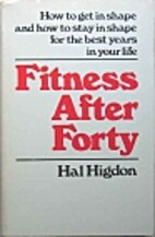 Fitness After Forty by Hal Higdon