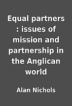 Equal partners : issues of mission and…