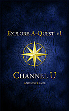 Channel U by Anthony Lampe