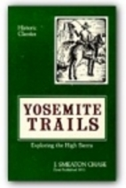 Yosemite Trails: Camp and Pack-Train in the…