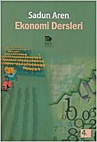 Ekonomi dersleri by Sadun Aren