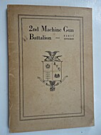 History of the 2nd Machine Gun Battalion,…
