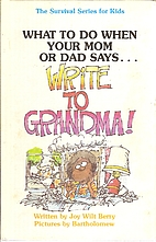 What to Do When Your Mom or Dad Says Write…