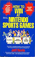 How to Win at Nintendo Sports Games by Jeff…