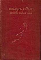 Abram, son of Terah by Florence Anne Marvyne…