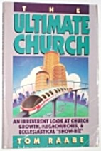 The Ultimate Church: An Irreverent Look at…