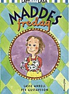 Maddes fredag by Lasse Anrell