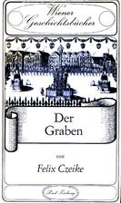 Der Graben by Felix Czeike