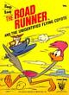 The Road Runner and the Unidentified Flying…