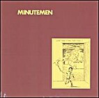 What Makes a Man Start Fires? by Minutemen