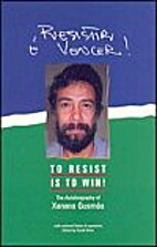 To resist is to win! : the autobiography of…
