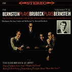 Bernstein Plays Brubeck Plays Bernstein…