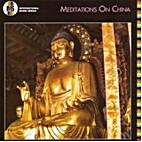Meditations on China