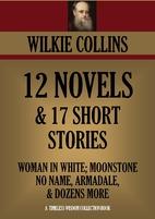 WILKIE COLLINS PREMIUM COLLECTION 12 NOVELS…