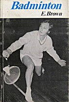 Badminton by Edward Brown
