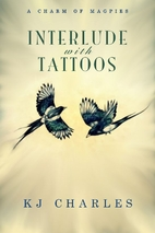 Interlude with Tattoos (A Charm of Magpies,…