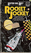 Rocket Jockey by Lester Del Rey