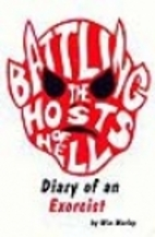 Battling the Hosts of Hell: Diary of an…