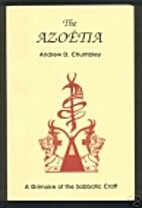The Azoetia: A grimoire of the sabbatic…