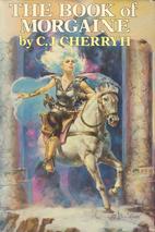 The Morgaine Saga (Daw Book Collectors) by…
