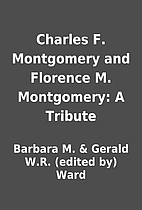 Charles F. Montgomery and Florence M.…