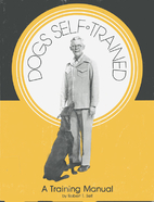 Dogs self-trained : a basic training manual…