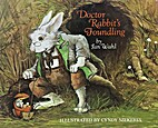Doctor Rabbit's Foundling by Jan Wahl