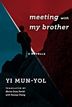 Meeting with My Brother: A Novella…